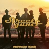 Ordinary Band - Street Guns