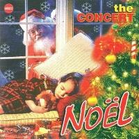 The Concert Noel - Nhiều Ca Sĩ