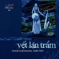 Tenor Saxophone - Vết Lăn Trầm - Anh Thy