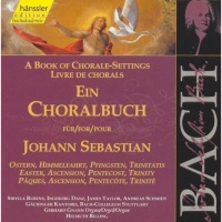 A Book of Chorale-Settings for Johann Sebastian, Vol. 3 Easter, Ascension, Pentecost, Trinity - Johann Sebastian Bach