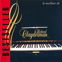 Le Meilleur de Richard Clayderman - Bestseller - Richard Clayderman