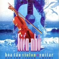 Guitar Of Violon - Biển Nhớ - Nhiều Ca Sĩ