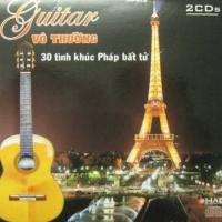 30 Tình Khúc Nhạc Pháp Bất Tử Cd2 - Vô Thường