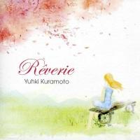 Reverie - Yuhki Kuramoto