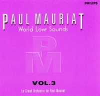 World Love Sounds Vol. 3 - Paul Mauriat