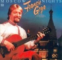 Francis Goya In Moscow - Francis Goya