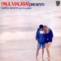 Marcel Bianchi & His Guitar - Paul Mauriat