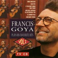 Plays His Favourite Hits, Vol. 2 - Francis Goya