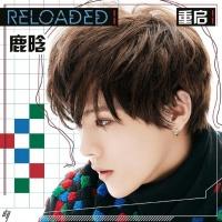 Reloaded - Luhan