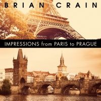Impressions From Paris To Prague - Brian Crain
