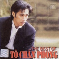 The Best Of Tô Chấn Phong - Tô Chấn Phong