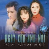 Ngày Xưa Anh Nói - Various Artists