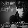 Single Sad Valentine - Nhật Tinh Anh