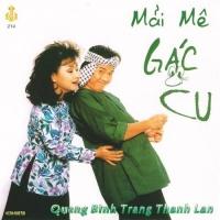 Mải Mê Gác Cu - Quang Bình, Trang Thanh Lan