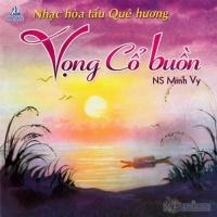 Vọng Cổ Buồn - Minh Vy