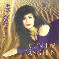 Con Tim Dâng Hiến - Ngọc Lan