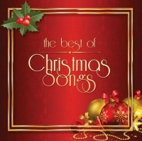 The Best Of Christmas Songs - Various Artists