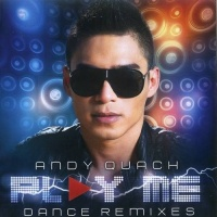 Play Me (Dance Remixes) - Andy Quách