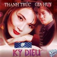 Kỳ Diệu - Gia Huy, Thanh Trúc
