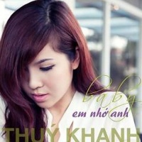 Baby Em Nhớ Anh - Thúy Khanh