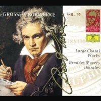 Beethoven Large Choral Works Vol. 19 - Beethoven