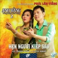 Hẹn Người Kiếp Sau - Anh Bằng (Nhạc Sĩ)