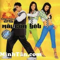 Mãi Còn Yêu - Top Hits 25 - Various Artists