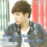 Đừng Bắt Anh Mạnh Mẽ (Single) - Hồ Quang Hiếu