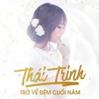 Trở Về Đêm Cuối Năm (Single) - Thái Trinh