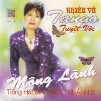 Khiêu Vũ Tango - Mộng Lành - Mai Ngọc Khánh