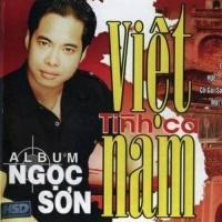 Tình Ca Việt Nam - Ngọc Sơn