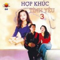 Hợp Khúc Tình Yêu 3 - Various Artists