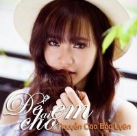 Để Lại Cho Em (Single) - Bảo Uyên