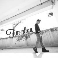 Tìm Nhau (Single) - Kai Đinh