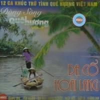 Dạ Cổ Hoài Lang - Dòng Sông Quê Hương - Various Artists