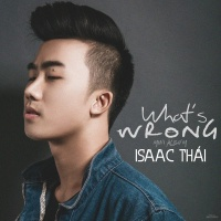 What's Wrong (Mini Album) - Issac Thái