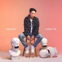 I Used To (Single) - Hanhae (PhanTom)