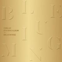 Blueming (6th Mini Album) - CN Blue
