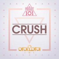 Crush (Produce 101) (Single) - I.O.I