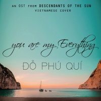 You Are My Everything - Đỗ Phú Quí