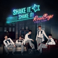Shake It, Shake It (Single) - Road Boyz