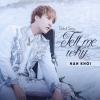 Tell Me Why (Debut Single) - Hàn Khởi