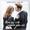 Tâm Sự Với Người Yêu Cũ (Single) - Việt My, Quốc Minh