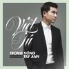 Trong Vòng Tay Anh (Single) - Việt Tú