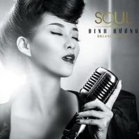 Soul - Đinh Hương