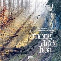 Mộng Dưới Hoa (Vol6) - Nhiều Ca Sĩ