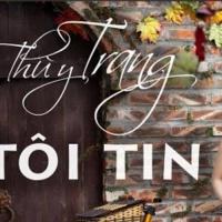 Tôi Tin - Thùy Trang
