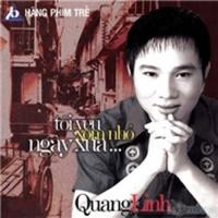 Tôi Yêu Xóm Nhỏ Ngày Xưa - Quang Linh