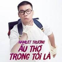 Ấu Thơ Trong Tôi Là (Single) - Hamlet Trương
