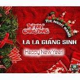 La La Giáng Sinh (Single) - The Night